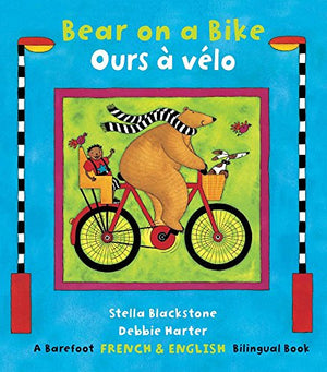 Bear on a Bike/Ours a Velo (French Edition)