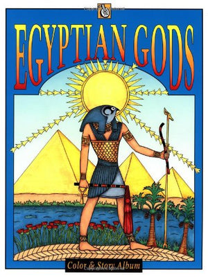 Egyptian Gods (Troubador Color and Story Album)