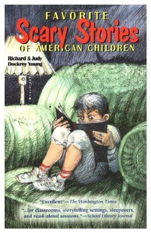 Favorite Scary Stories of American Children