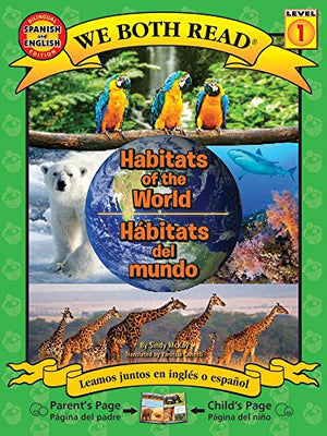 Habitats of the World/Habitats del Mundo: Spanish/English Bilingual Edition (We Both Read Spanish/English - Level 1) (Spanish Edition)