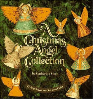 A Christmas Angel Collection: 12 Angels to Cut Out and Color