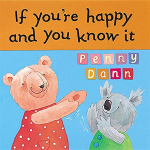 If You're Happy and You Know it (Toddler Books)