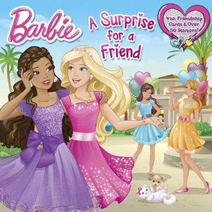 A Surprise for a Friend (Barbie) (Pictureback(R))