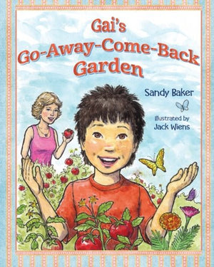 Gai's Go-Away-Come-Back Garden