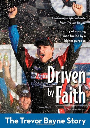 Driven by Faith: The Trevor Bayne Story (ZonderKidz Biography)