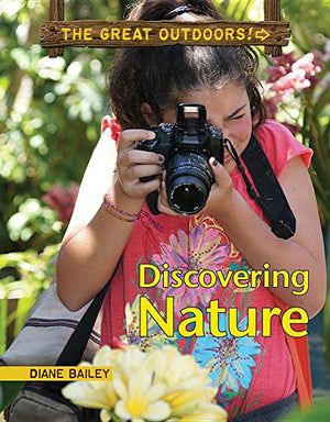 Discovering Nature (Great Outdoors!)