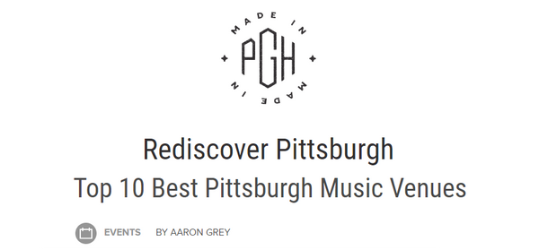 Made in PGH Pittsburgh Music Venues