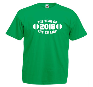 2018 THE YEAR OF THE CHAMP T-SHIRT