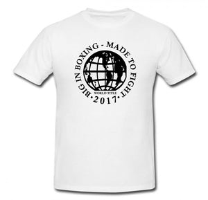 BIG IN BOXING, MADE TO FIGHT, WORLD TITLE 2017 T-SHIRT