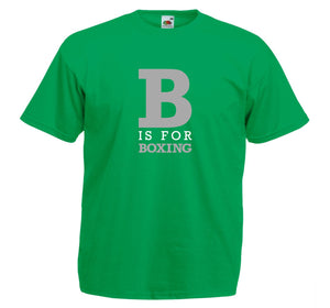 B IS FOR BOXING T-SHIRT