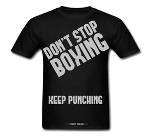 DON'T STOP BOXING T-SHIRT - FIGHTWEAR COLLECTION