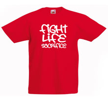 FIGHT LIFE SACRIFICE T-SHIRT