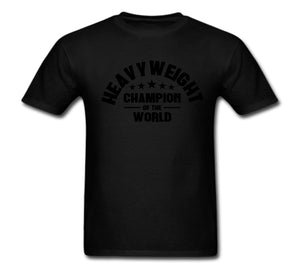 HEAVYWEIGHT CHAMPION OF THE WORLD T-SHIRT