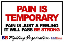 PAIN IS TEMPORARY BOXING SIGN