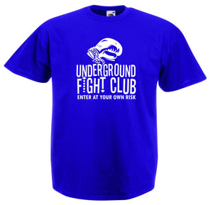 UNDERGROUND FIGHT CLUB ENTER AT YOUR OWN RISK T-SHIRT