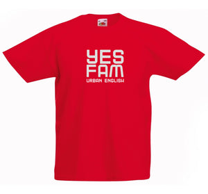 YES FAM T-SHIRT - URBAN ENGLISH COLLECTION