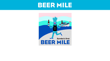 Beer Mile in Eureka