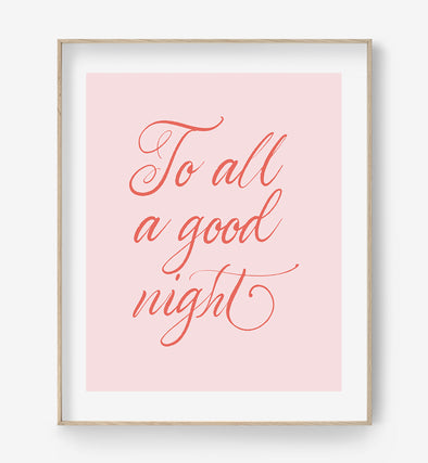 and to all a good night print