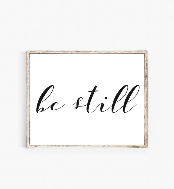 be still sign