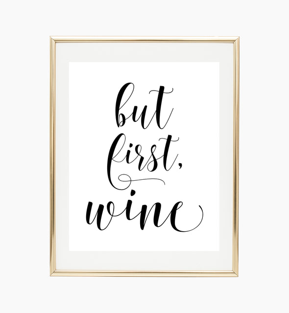 but first wine print