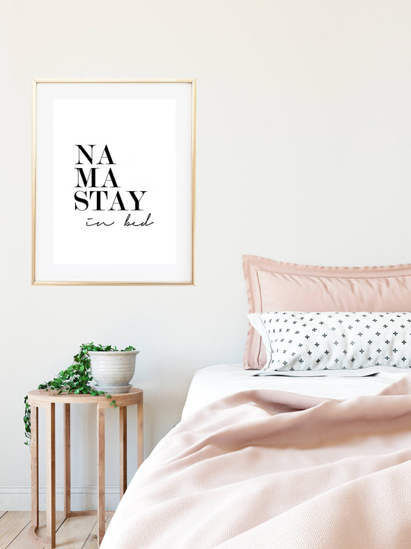 namastay in bed print