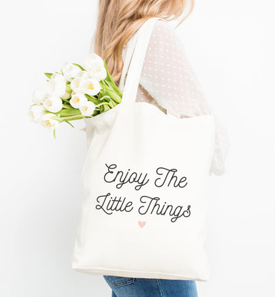 Enjoy The Little Things Eco Tote Bag