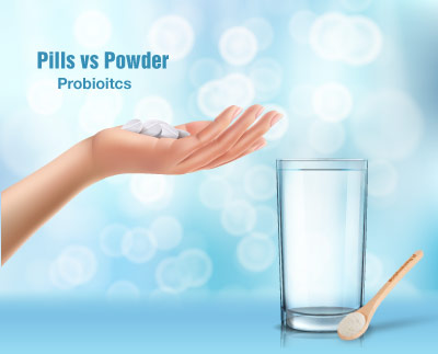 Are Probiotics better in pill form or powder?
