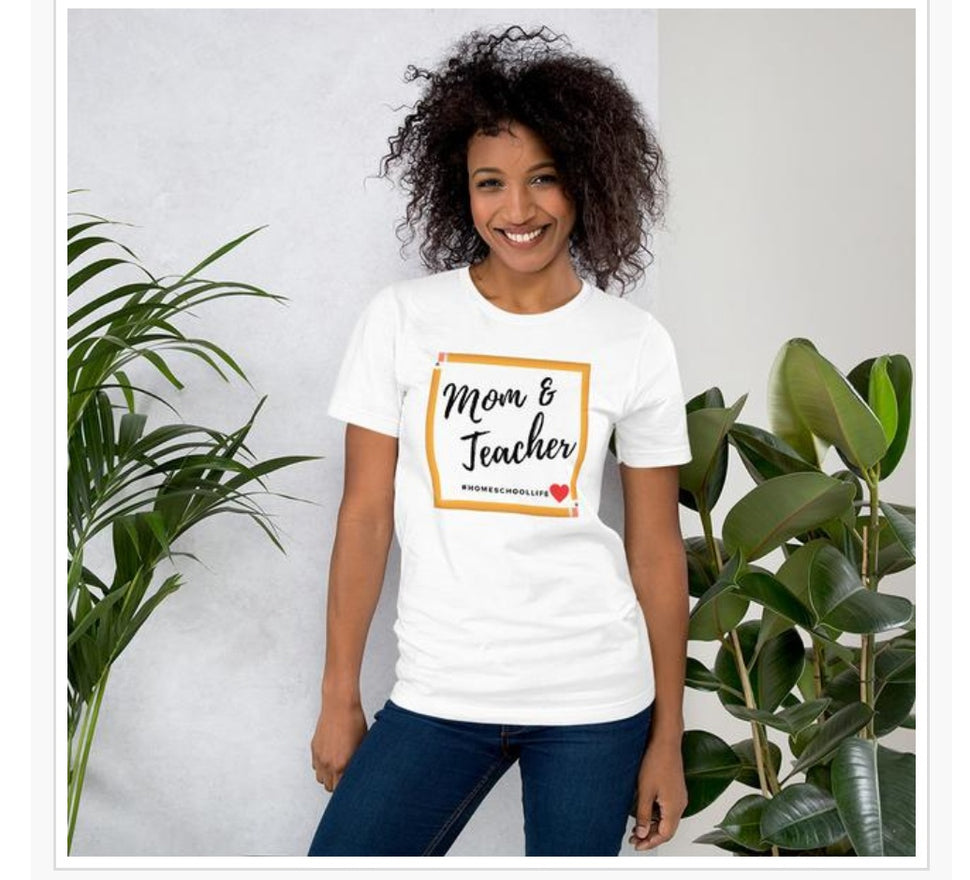 The homeschoolmom t-shirt. She's mom and teacher, the homeschool life.