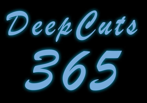 Custom Deep Cuts 365 Neon Sign