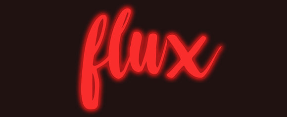 Custom Flux Neon Sign