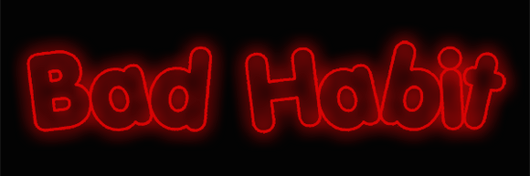 Custom Bad Habit Neon Sign