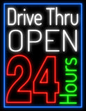 Drive Thru Open 24 Hours Neon Sign