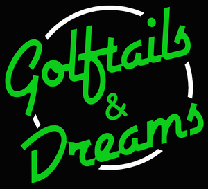 Custom Golftails & Dreams Neon Sign