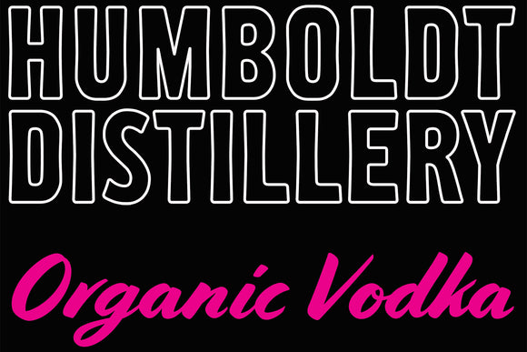 Copy of HUMBOLDT DISTILLERY Organic Vodka Neon Sign