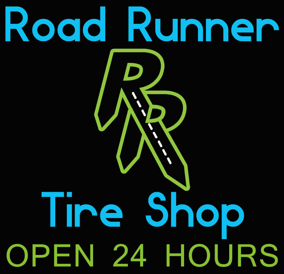 Custom Road Runner Tire Shop OPEN 24 HOURS Neon Sign