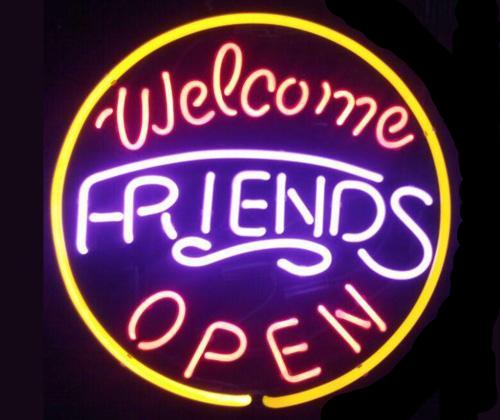 Welcome Friends Neon Open Sign
