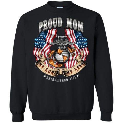PROUD MOM (My Son My Hero)  Pullover Sweatshirt  (No Hood)