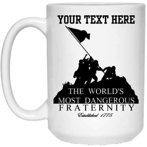 DANGEROUS FRATERNITY FULLY PERSONALIZED (LARGE) 15 oz. White Mug