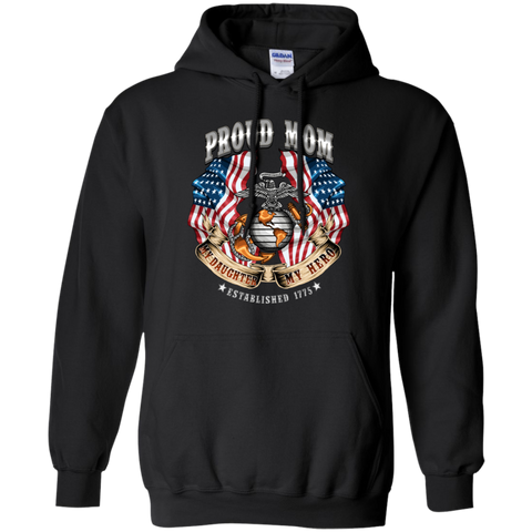 Proud Mom (My Daughter My Hero)  Pull Over Hoodie