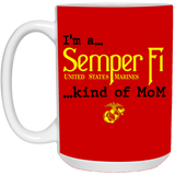 Semper Fi Kind of MoM, Grandma, Dad Large Coffee Cup