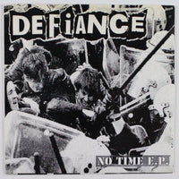 Defiance ‎– No Time E.P., Front Album Cover