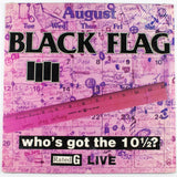 Black Flag – Who's Got The 10 1/2? - Front Vinyl Cover