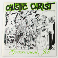 Caustic Christ - Government Job - Rabbit Hole Records