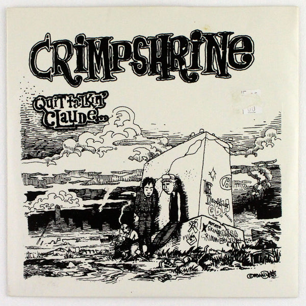 Crimpshire - Quit Talkin' Claude... - Rabbit Hole Records
