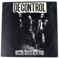 Decontrol  ‎– Songs From The Gut - Rabbit Hole Records