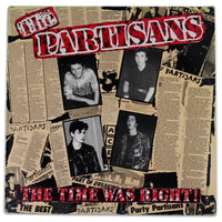The Partisans ‎– The Time Was Right! - Rabbit Hole Records