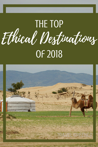 top ethical destinations in 2018