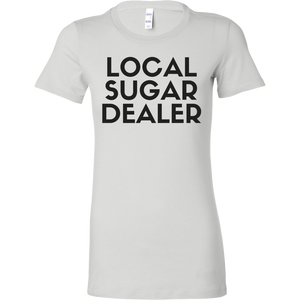 Local Sugar Dealer Tee