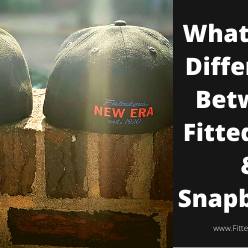 what's the difference between fitted hats and snapbacks?