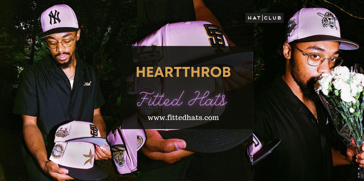 Heartthrob Fitted Hats